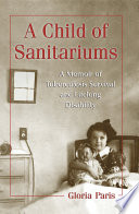 A Child of Sanitariums Book