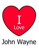 I Love John Wayne
