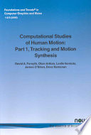 Computational Studies of Human Motion