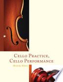 Cello Practice  Cello Performance