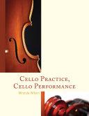 Cello Practice, Cello Performance