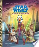 I Am a Padawan  Star Wars