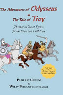 Read Online The Adventures of Odysseus & the Tale of Troy For Free