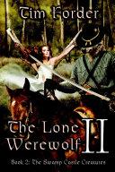 The Lone Werewolf II