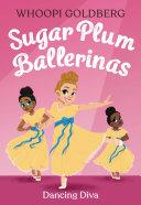 Sugar Plum Ballerinas: Dancing Diva Pdf/ePub eBook