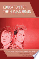 Education for the Human Brain
