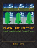 Fractal Architecture: Organic Design Philosophy in Theory ...