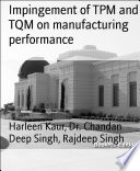 Impingement of TPM and TQM on manufacturing performance