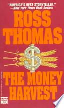 The Money Harvest