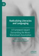 Radicalizing Literacies and Languaging