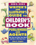 Writer's and Illustrator's Guide to Children's Book Publishers and Agents