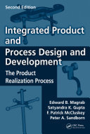 Integrated Product and Process Design and Development