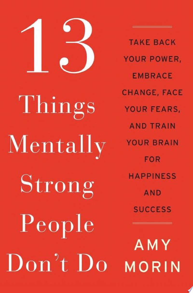 13 Things Mentally Strong People Don't Do image