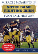 Miracle Moments in Notre Dame Fighting Irish Football History