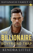 The Billionaire Boyfriend Trap