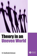 Theory in an Uneven World