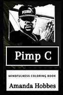 Pimp C Mindfulness Coloring Book
