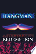 Hangman  A Journey To Redemption