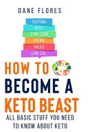 How to Become a Keto Beast