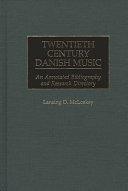 Twentieth Century Danish Music
