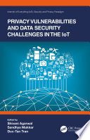 Privacy Vulnerabilities and Data Security Challenges in the IoT