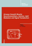 Airways Smooth Muscle  Neurotransmitters  Amines  Lipid Mediators and Signal Transduction