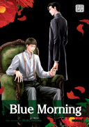 Blue Morning, Vol. 1 (Yaoi Manga)