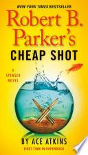 Read Online Robert B. Parker's Cheap Shot For Free