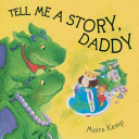 Tell Me a Story  Daddy