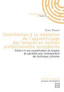 Contribution à la médiation de l'apprentissage des langues en section professionnelle européenne