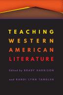 Teaching Western American Literature