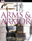 DK Eyewitness Books  Arms and Armor