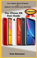 The IPhone Xr User Guide