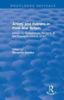 Artists and Patrons in Post war Britain