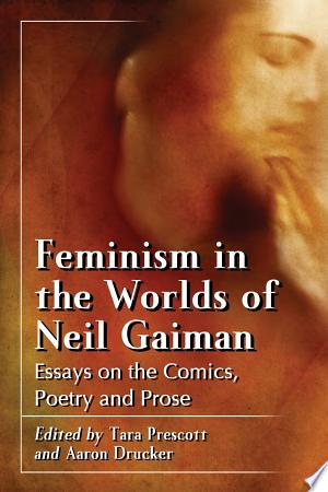 Download Feminism in the Worlds of Neil Gaiman Free PDF Books - Free PDF