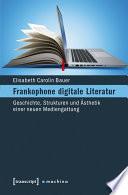 Frankophone digitale Literatur