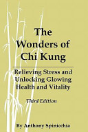 The Wonders of Chi Kung