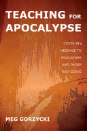 Teaching for Apocalypse