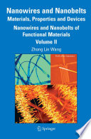 Nanowires and Nanobelts  Materials  Properties and Devices Book