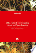 EMG Methods for Evaluating Muscle and Nerve Function Book