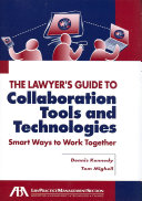 Pdf The Lawyer's Guide to Collaboration Tools and Technologies