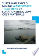 Sustainable Gold Mining Wastewater Treatment by Sorption Using Low-Cost Materials