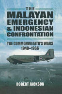 The Malayan Emergency and Indonesian Confrontation