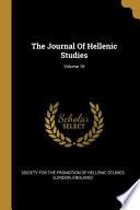 The Journal Of Hellenic Studies;