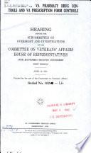 Effectiveness of VA Pharmacy Drug Controls and VA Prescription Form Controls Book