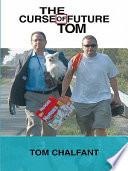 The Curse of Future Tom