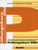 Prüfungskurs DSH: Vorbereitung auf die Deutsche Sprachprüfung für ...