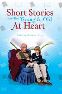 Short Stories For the Young and Old At Heart ebook