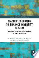 Teacher Education to Enhance Diversity in STEM Book