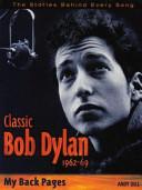 Classic Bob Dylan 1962 69
